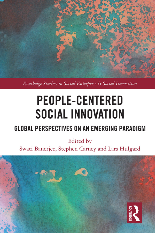People-Centered Social Innovation: Global Perspectives on an Emerging Paradigm book cover