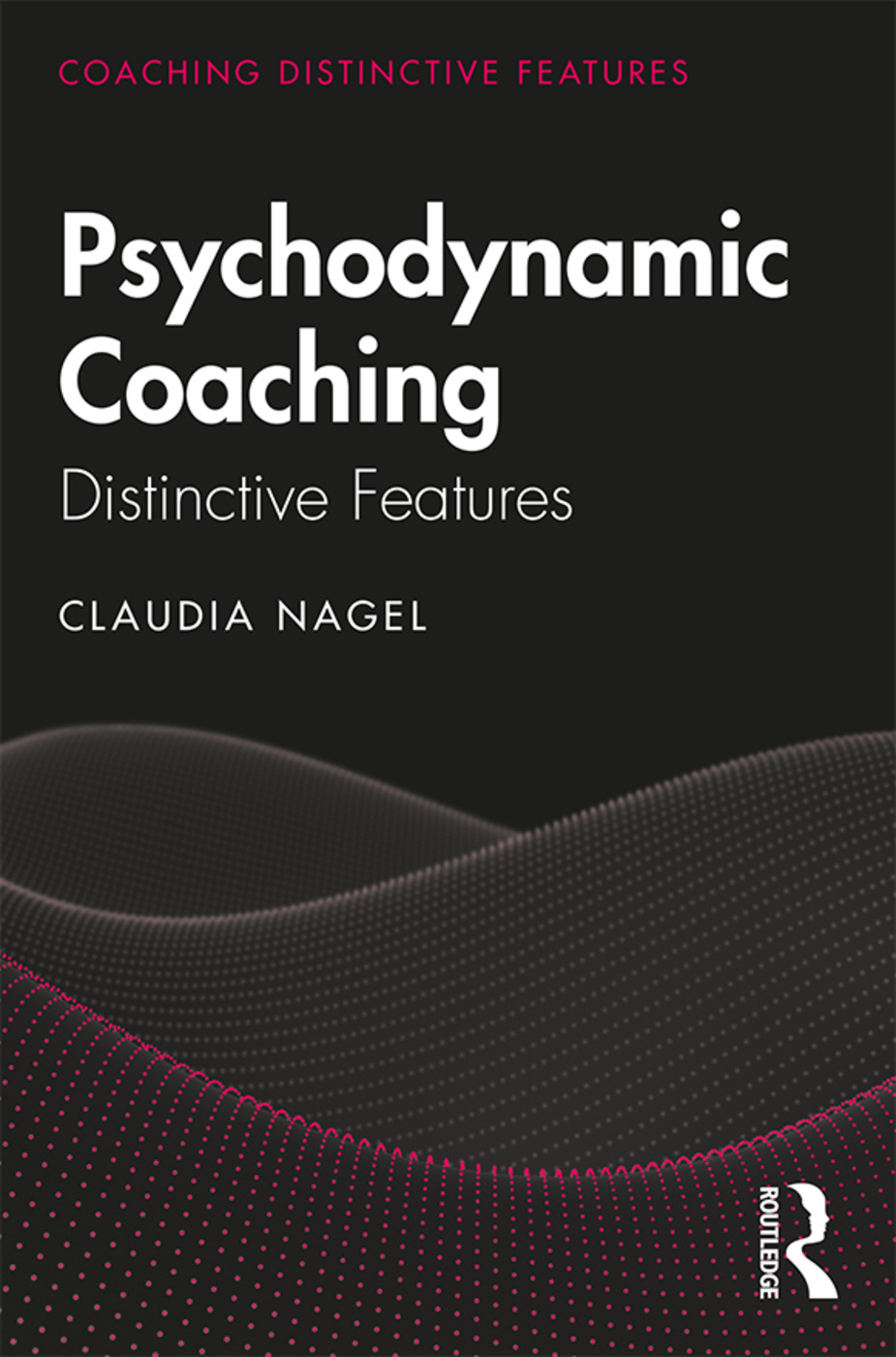 Psychodynamic Coaching: Distinctive Features book cover