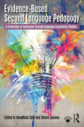 Evidence-Based Second Language Pedagogy: A Collection of Instructed Second Language Acquisition Studies book cover