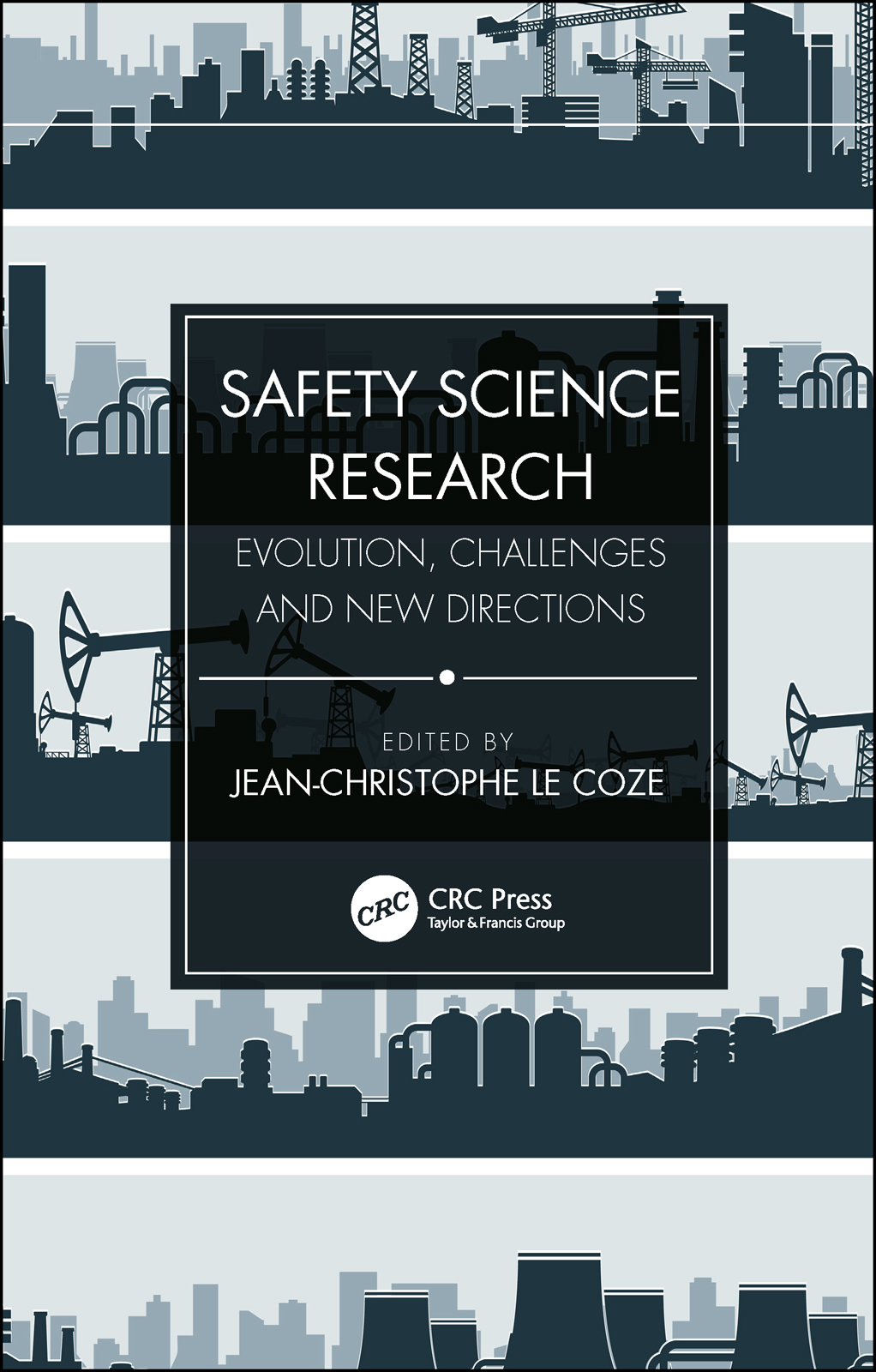 Safety Science Research: Evolution, Challenges and New Directions, 1st Edition (Paperback) book cover