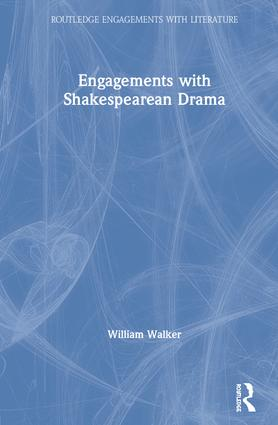 Engagements with Shakespearean Drama book cover