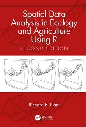Spatial Data Analysis in Ecology and Agriculture Using R, Second Edition: 2nd Edition (Hardback) book cover