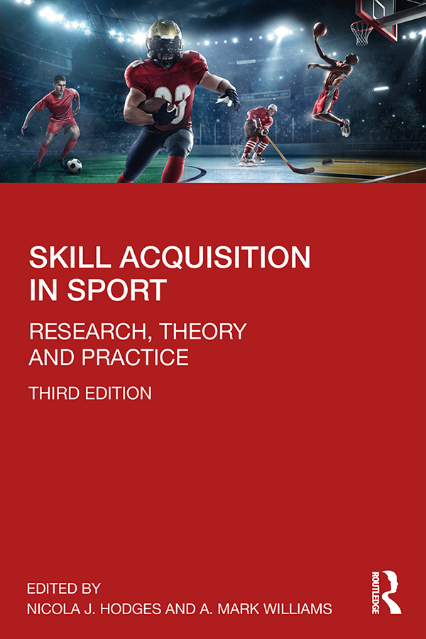 Skill Acquisition in Sport: Research, Theory and Practice book cover