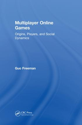 Multiplayer Online Games: Origins, Players, and Social Dynamics, 1st Edition (Hardback) book cover