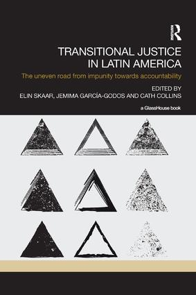 Transitional Justice in Latin America: The Uneven Road from Impunity towards Accountability, 1st Edition (Paperback) book cover