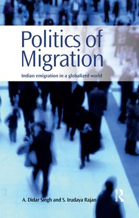 Politics of Migration: Indian Emigration in a Globalized World, 1st Edition (Paperback) book cover