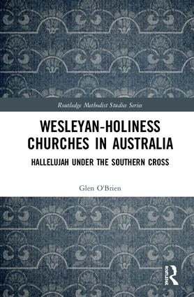 Wesleyan-Holiness Churches in Australia: Hallelujah under the Southern Cross book cover