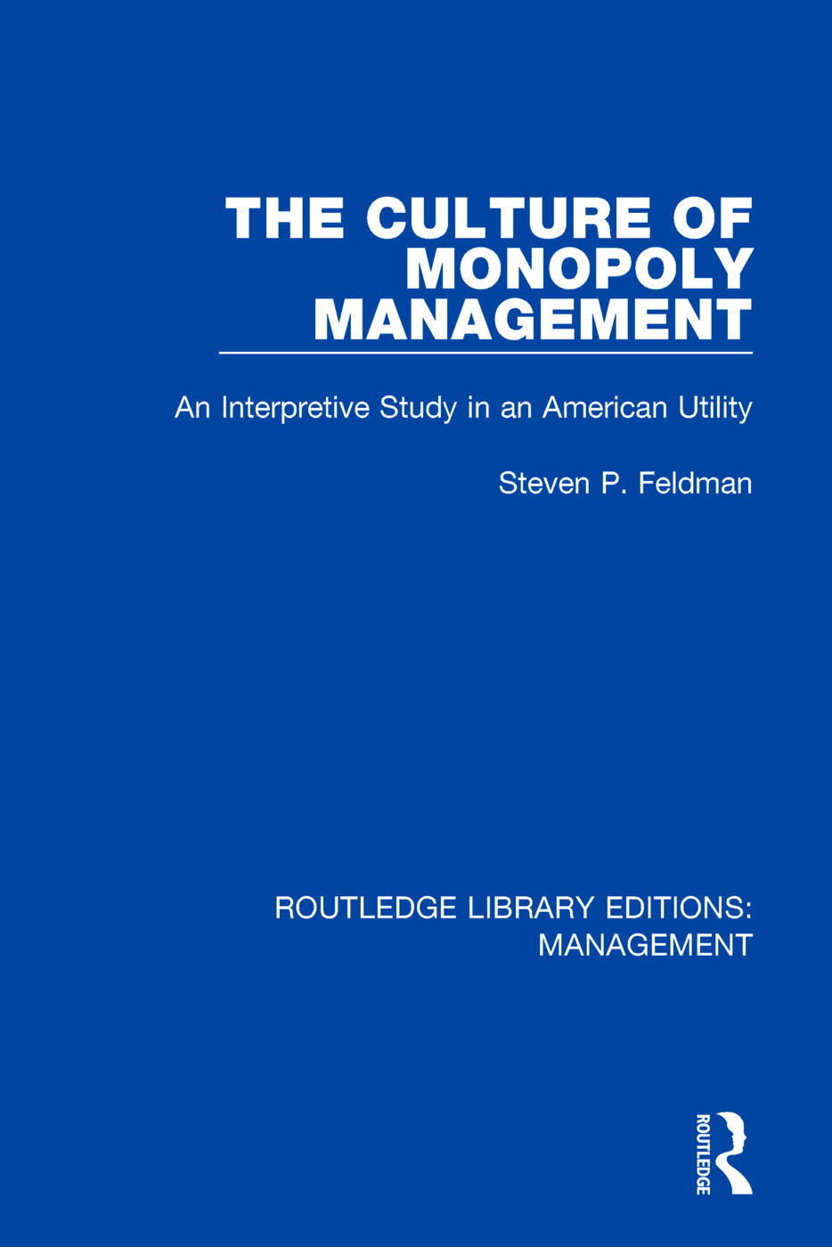 The Culture of Monopoly Management