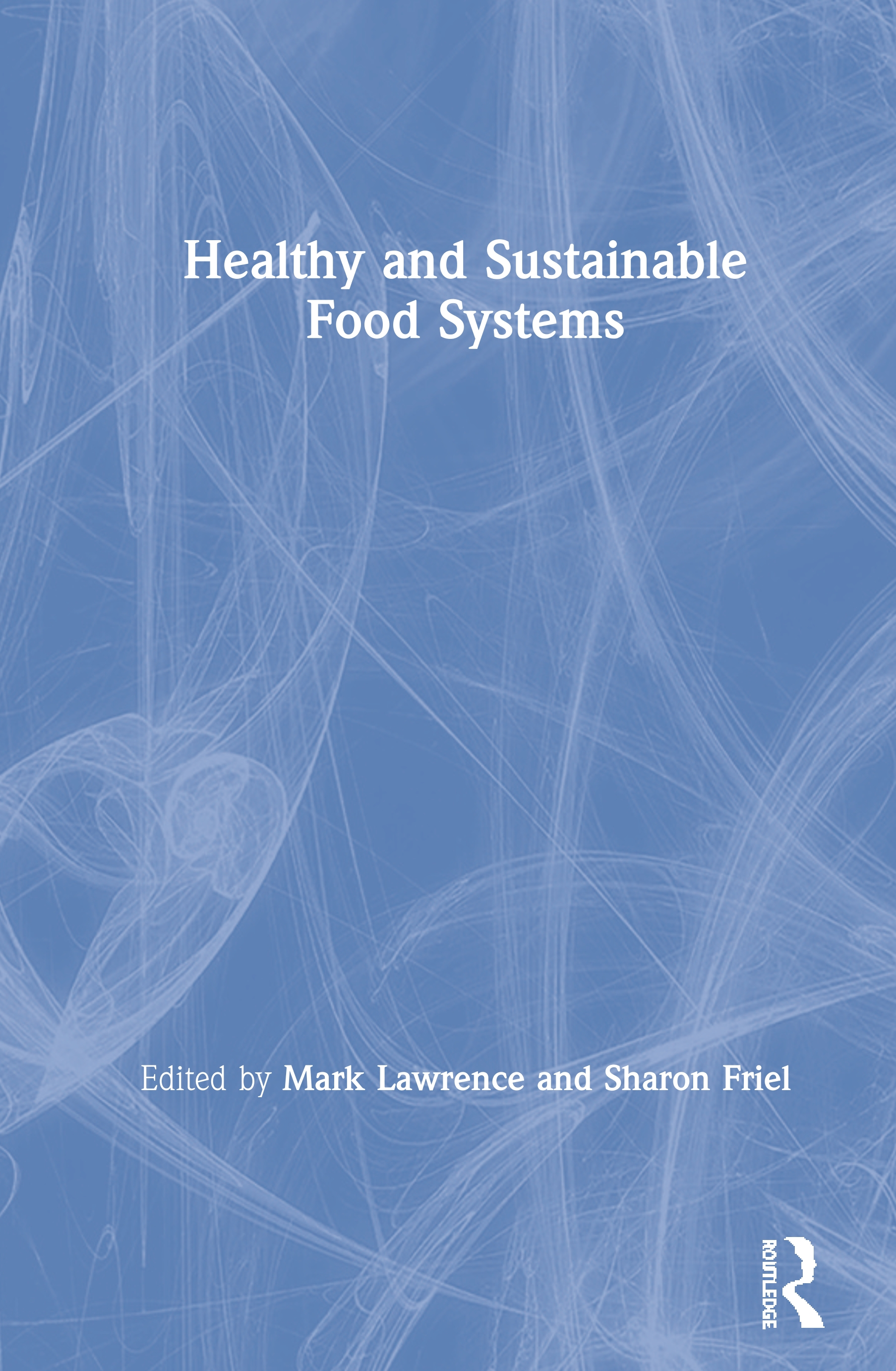 Healthy and Sustainable Food Systems book cover