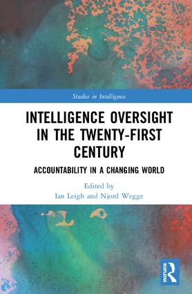 Intelligence Oversight in the Twenty-First Century