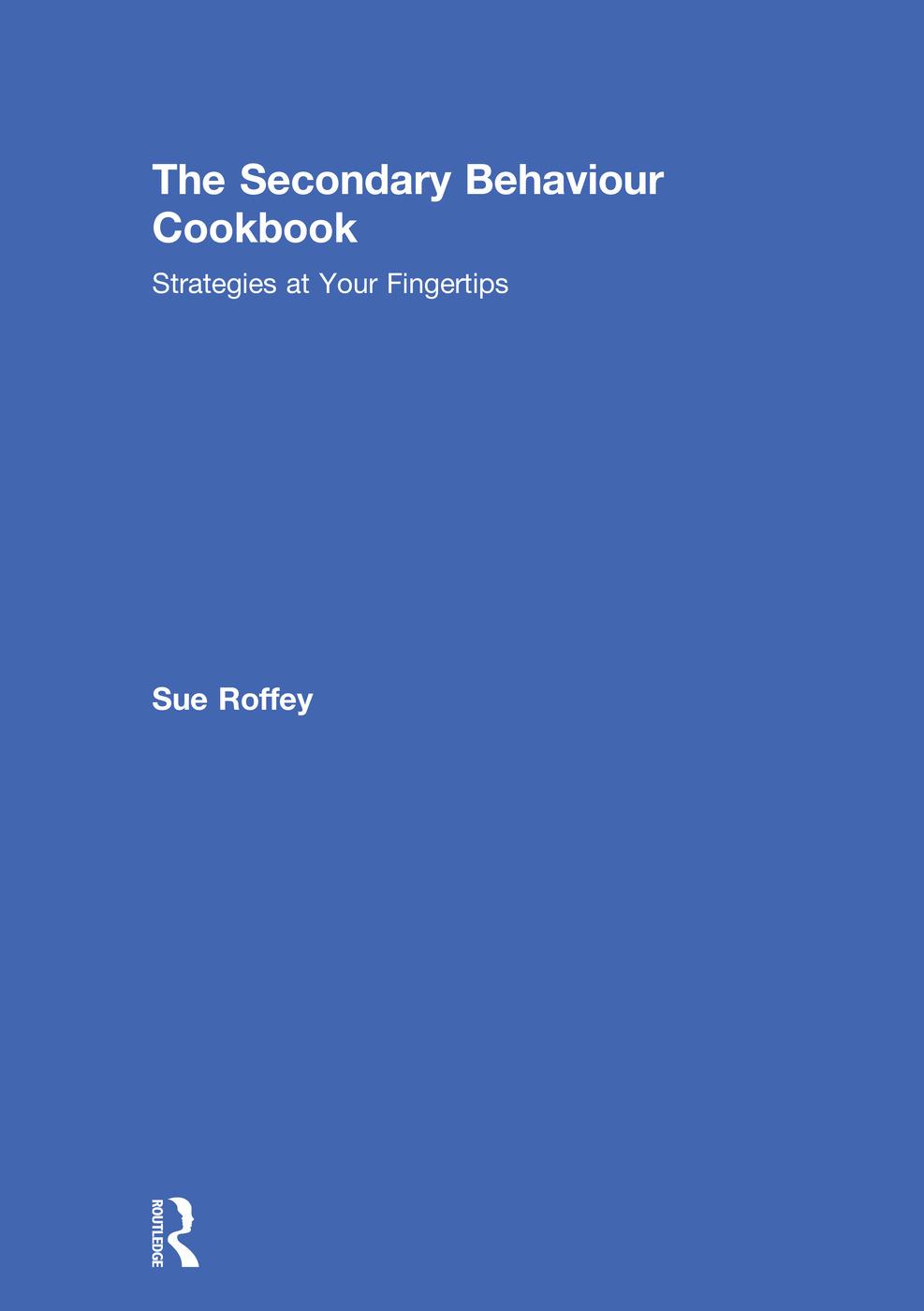 The Secondary Behaviour Cookbook