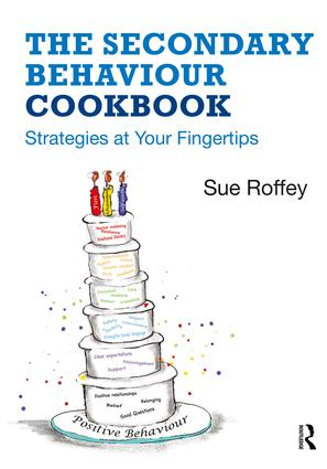 The Secondary Behaviour Cookbook: Strategies at your fingertips book cover