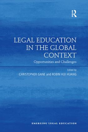 Legal Education in the Global Context: Opportunities and Challenges, 1st Edition (Paperback) book cover