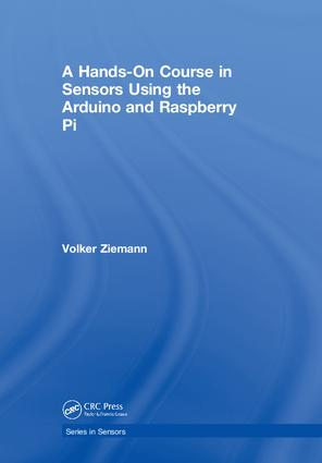 A Hands-On Course in Sensors Using the Arduino and Raspberry Pi