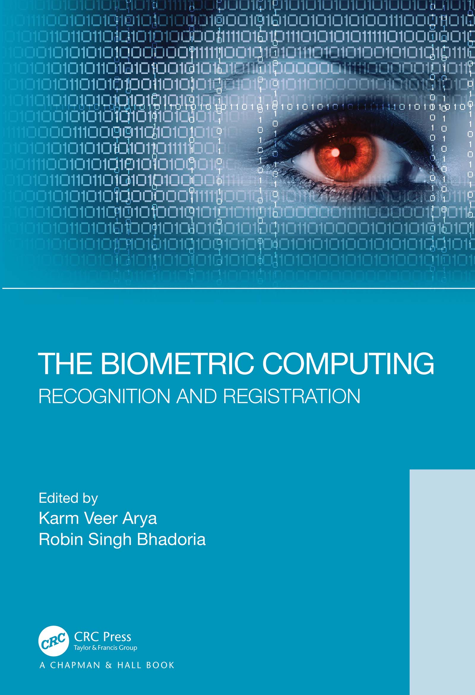 The Biometric Computing: Recognition and Registration book cover