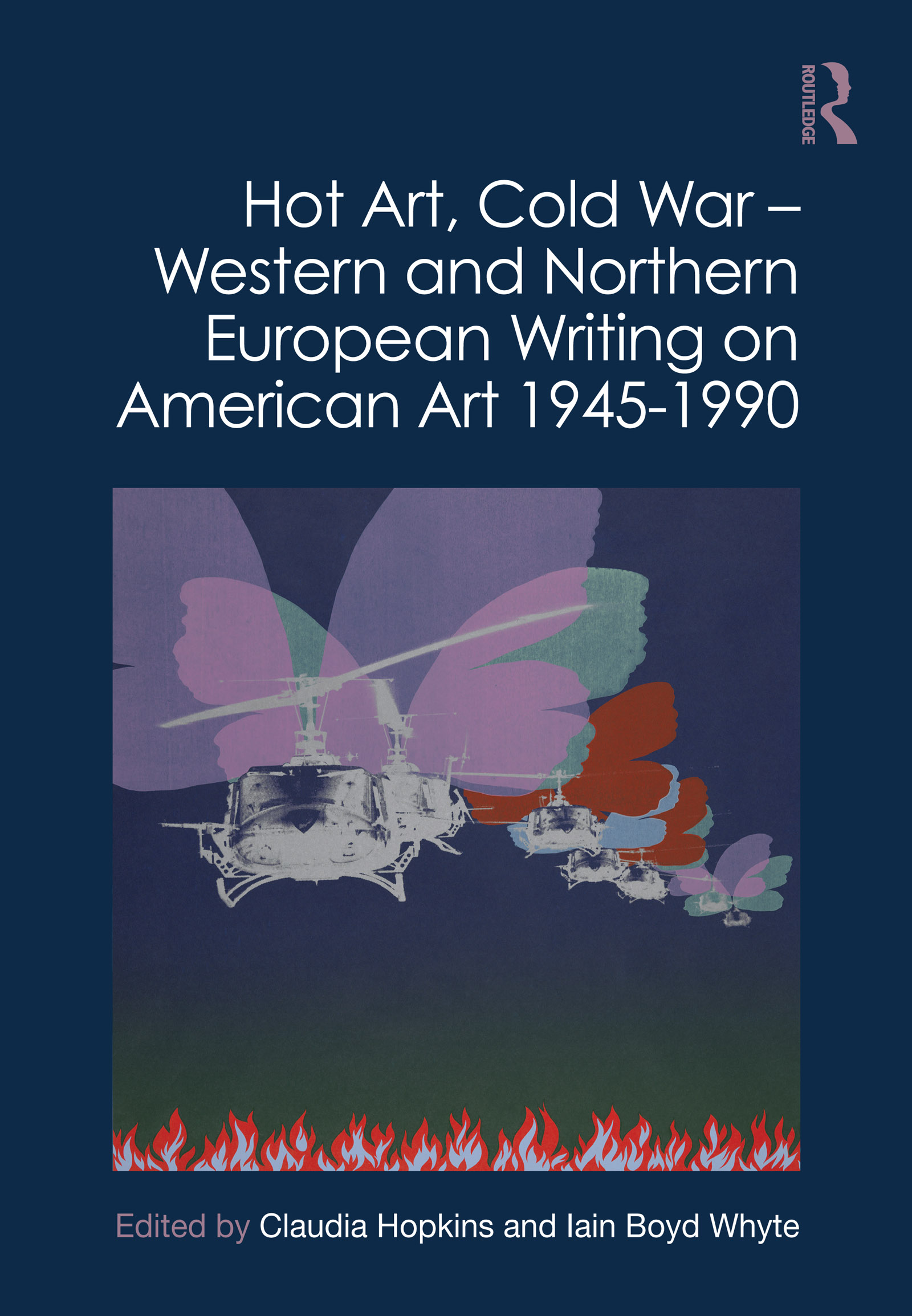 Hot Art, Cold War – Western and Northern European Writing on American Art 1945-1990 book cover