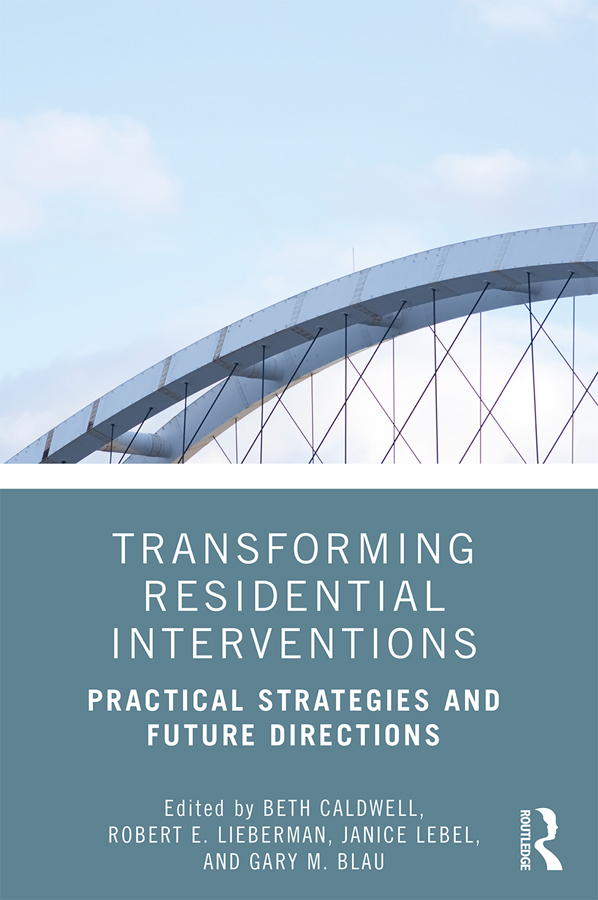 Transforming Residential Interventions: Practical Strategies and Future Directions book cover