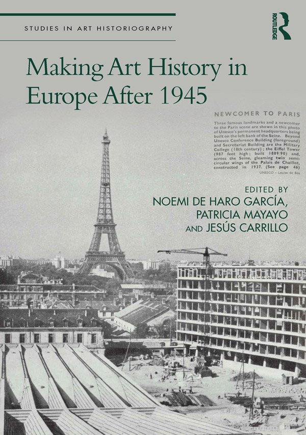 Making Art History in Europe After 1945 book cover