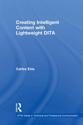 Creating Intelligent Content with Lightweight DITA (Paperback) book cover