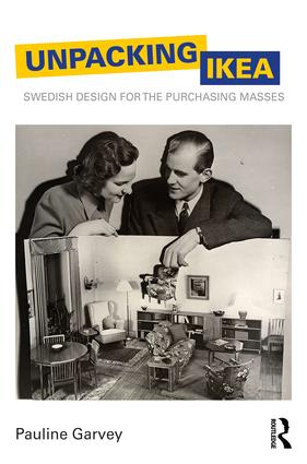 Unpacking IKEA: Swedish Design for the Purchasing Masses book cover