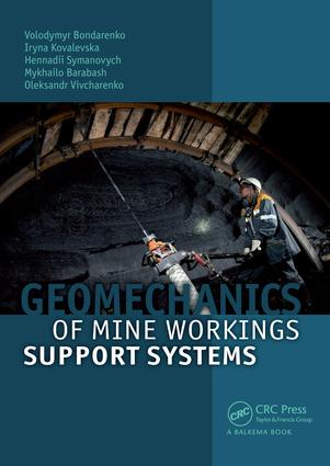 Geomechanics of Mine Workings Support Systems: 1st Edition (Hardback) book cover
