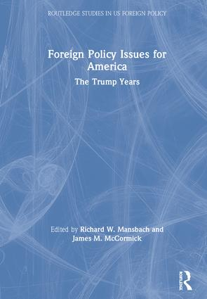 Foreign Policy Issues for America: The Trump Years book cover