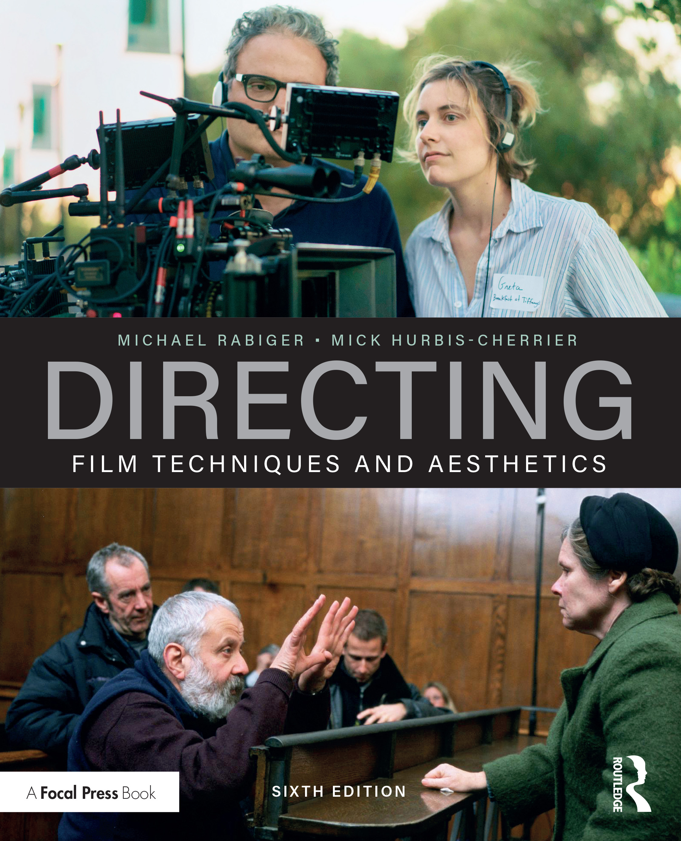 Directing: Film Techniques and Aesthetics, 6th Edition (e-Book) book cover