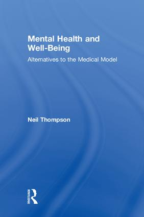 Mental Health and Well-Being: Alternatives to the Medical Model book cover