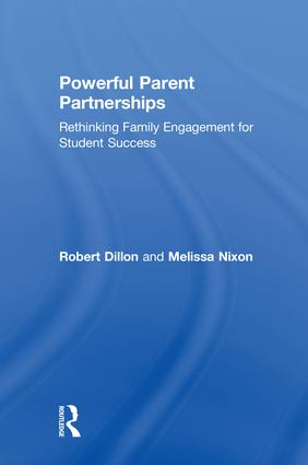Powerful Parent Partnerships: Rethinking Family Engagement for Student Success book cover