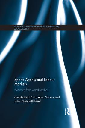 Sports Agents and Labour Markets: Evidence from World Football book cover