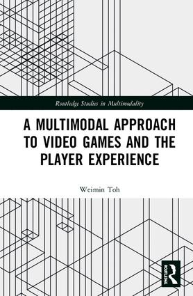 A Multimodal Approach to Video Games and the Player Experience book cover