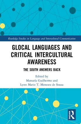 Glocal Languages and Critical Intercultural Awareness: The South Answers Back book cover