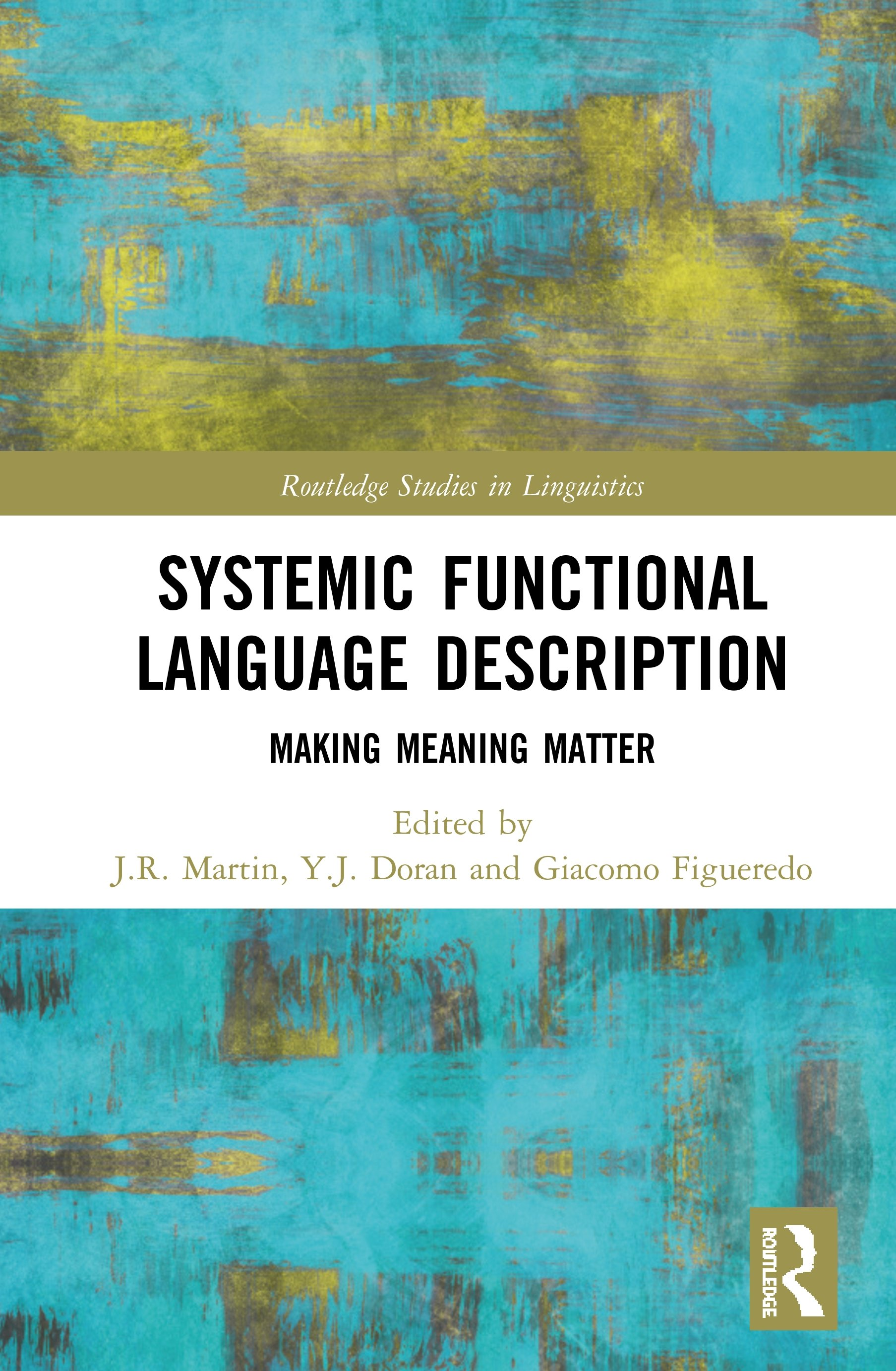 Systemic Functional Language Description: Making Meaning Matter, 1st Edition (Hardback) book cover