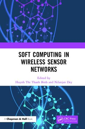 Soft Computing in Wireless Sensor Networks: 1st Edition (Hardback) book cover