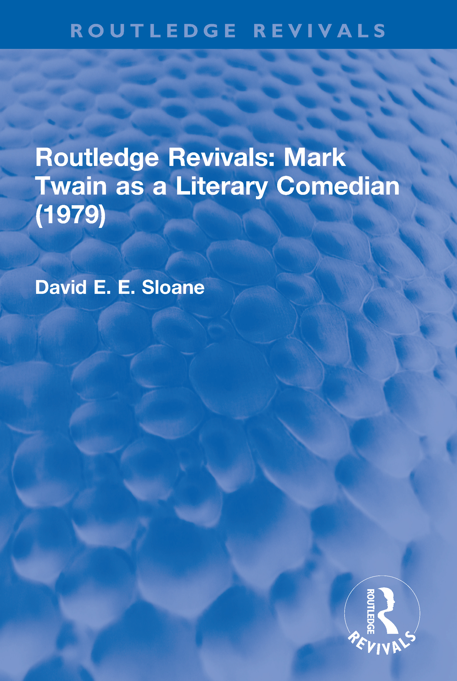 Routledge Revivals: Mark Twain as a Literary Comedian (1979): 1st Edition (Paperback) book cover