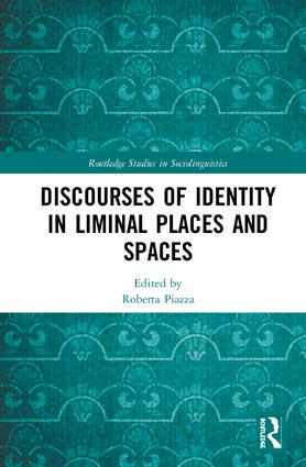 Discourses of Identity in Liminal Places and Spaces book cover