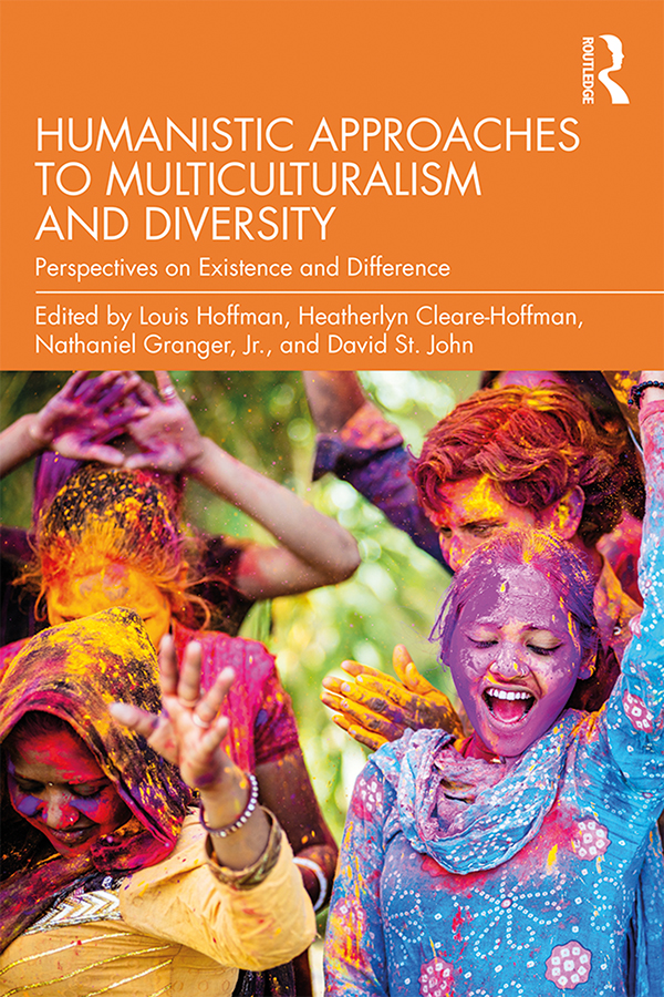 Humanistic Approaches to Multiculturalism and Diversity: Perspectives on Existence and Difference book cover