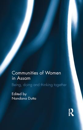Communities of Women in Assam: Being, doing and thinking together book cover