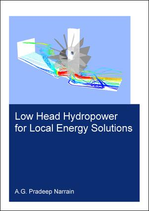 Low Head Hydropower for Local Energy Solutions: 1st Edition (Paperback) book cover