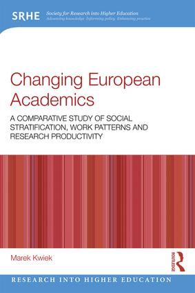Changing European Academics: A Comparative Study of Social Stratification, Work Patterns and Research Productivity book cover