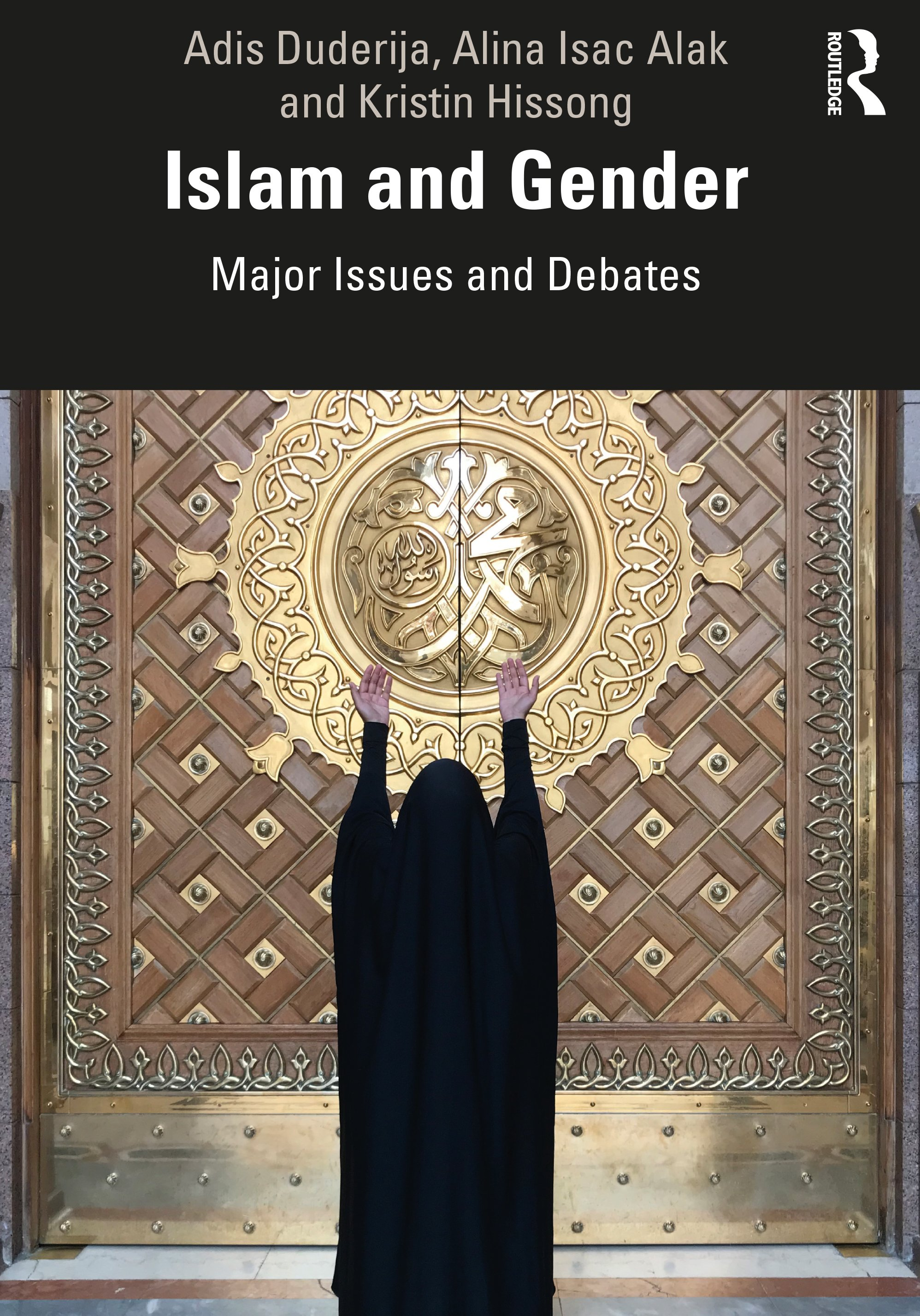Islam and Gender: Major Issues and Debates book cover