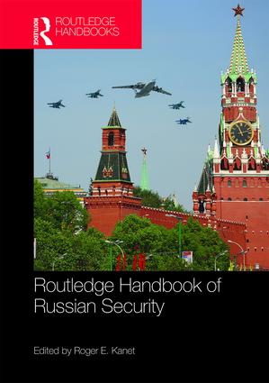 Routledge Handbook of Russian Security: 1st Edition (Hardback) book cover