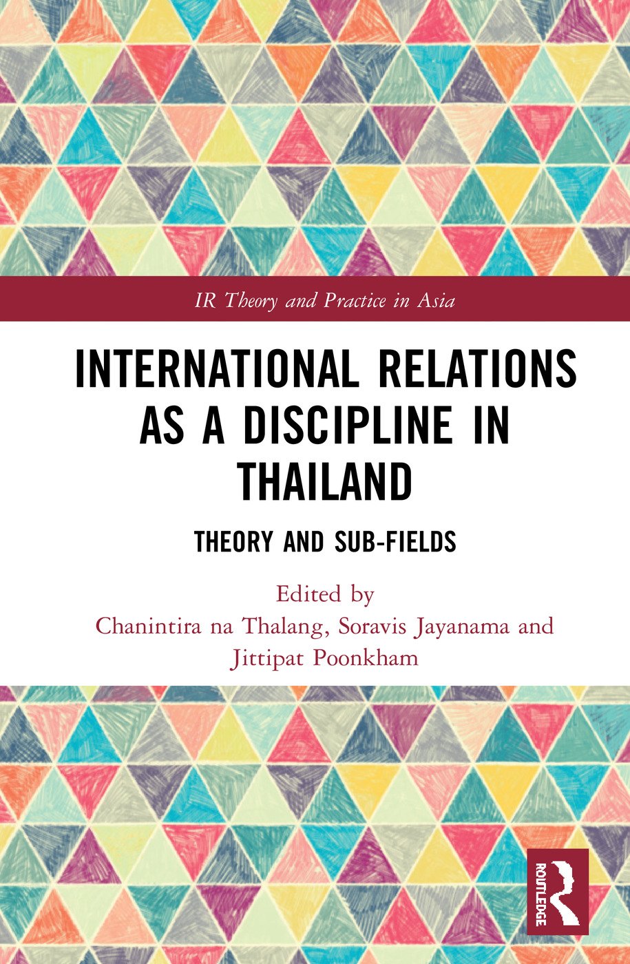 International Relations as a Discipline in Thailand: Theory and Sub-fields book cover