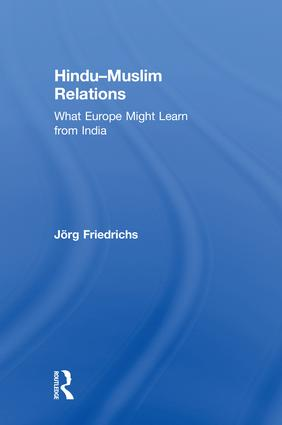 Hindu–Muslim Relations: What Europe Might Learn from India book cover