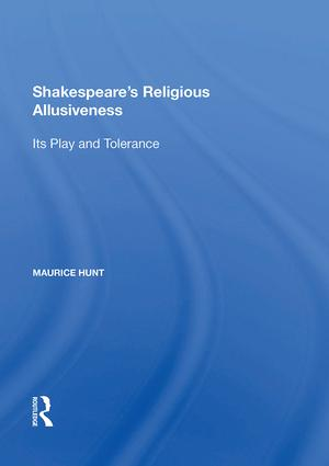 Shakespeare's Religious Allusiveness: Its Play and Tolerance book cover