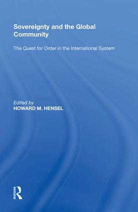 Sovereignty and the Global Community: The Quest for Order in the International System, 1st Edition (Hardback) book cover