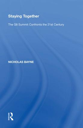 Staying Together: The G8 Summit Confronts the 21st Century book cover