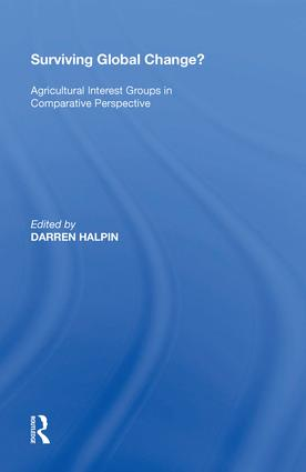 Surviving Global Change?: Agricultural Interest Groups in Comparative Perspective book cover