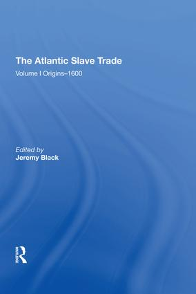 The Atlantic Slave Trade: Volume I Origins�1600, 1st Edition (Hardback) book cover