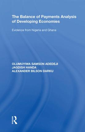 The Balance of Payments Analysis of Developing Economies: Evidence from Nigeria and Ghana, 1st Edition (Hardback) book cover